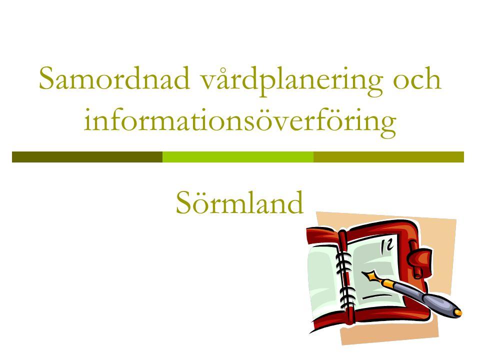 Samordnad vårdplanering och informationsöverföring Sörmland