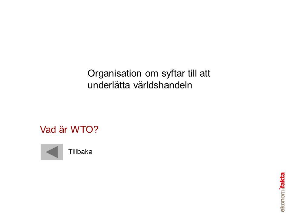 Organisation om syftar till att underlätta världshandeln