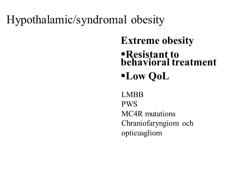 Hypothalamic/syndromal obesity