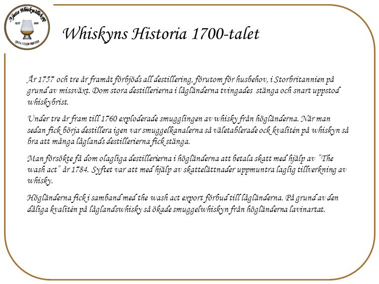 Whiskyns Historia 1700-talet