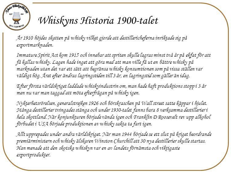 Whiskyns Historia 1900-talet