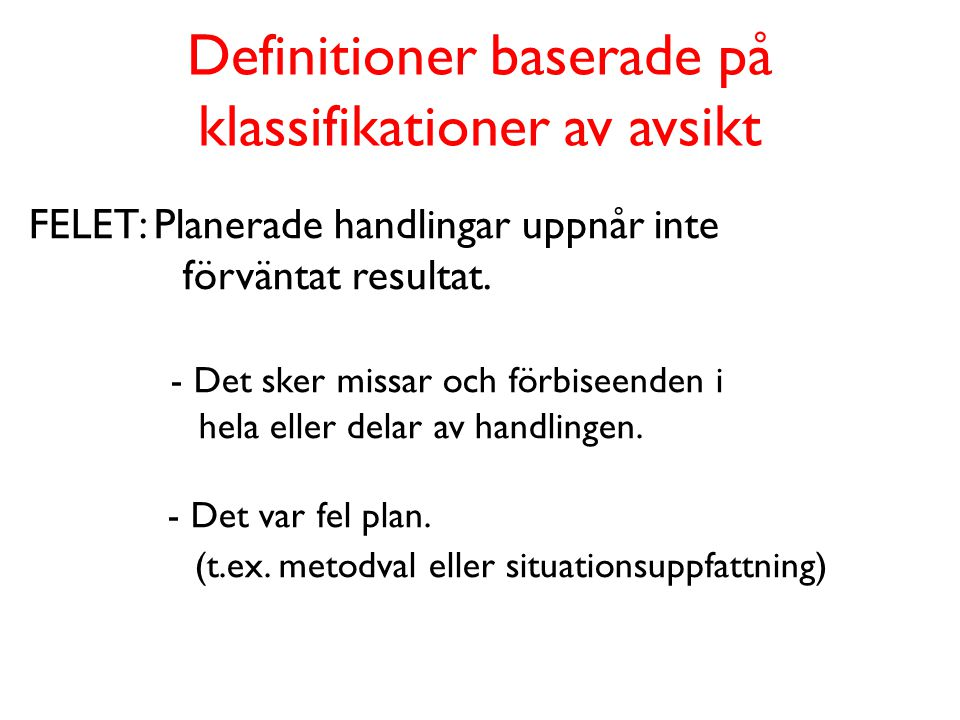 Definitioner baserade på klassifikationer av avsikt