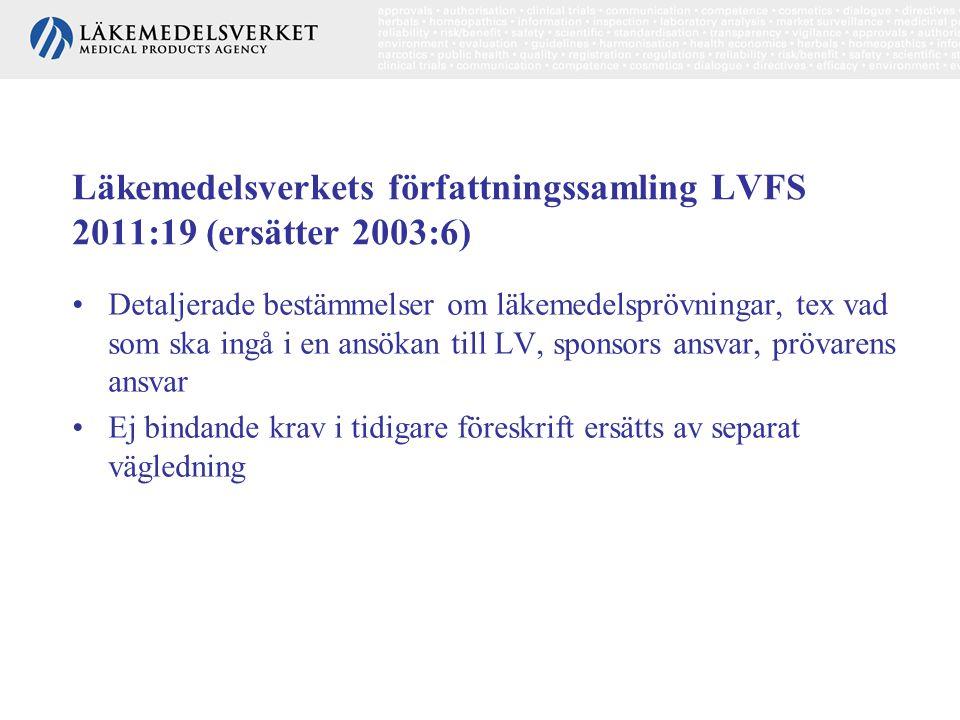 Läkemedelsverkets författningssamling LVFS 2011:19 (ersätter 2003:6)
