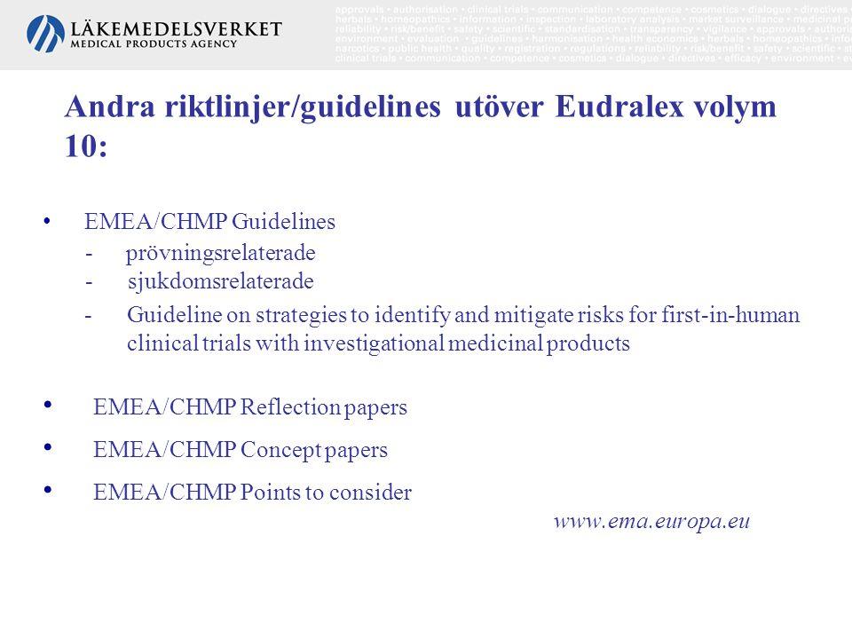 Andra riktlinjer/guidelines utöver Eudralex volym 10: