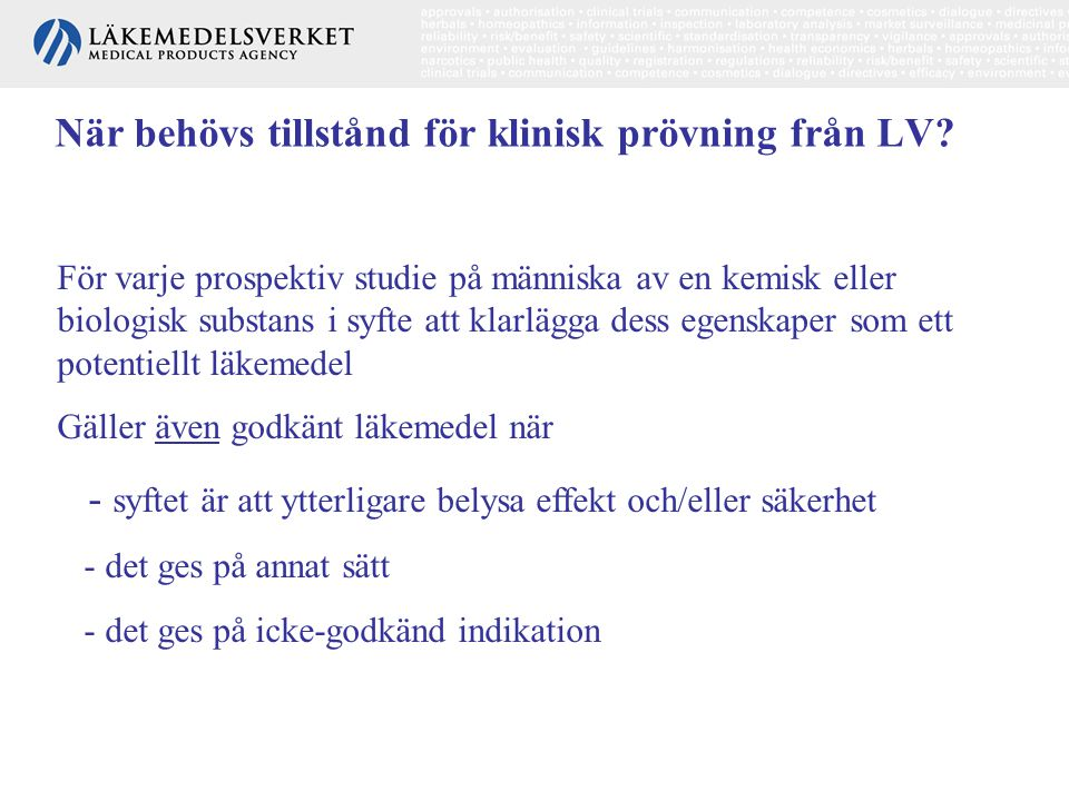 När behövs tillstånd för klinisk prövning från LV