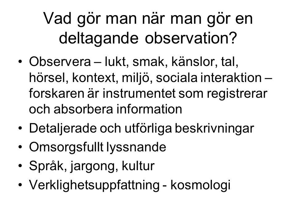 Vad gör man när man gör en deltagande observation