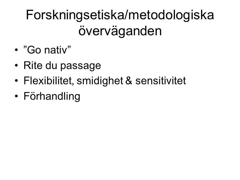 Forskningsetiska/metodologiska överväganden