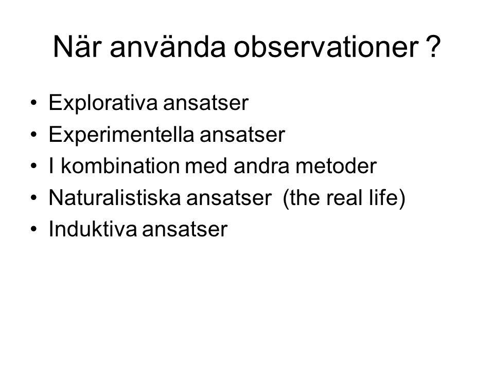 När använda observationer
