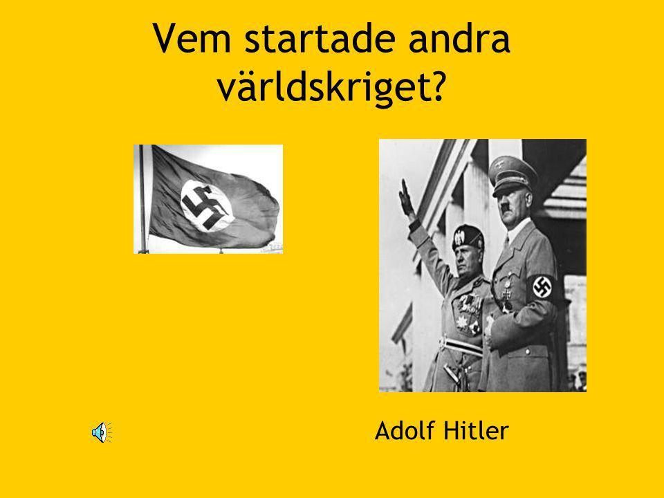 Vem startade andra världskriget