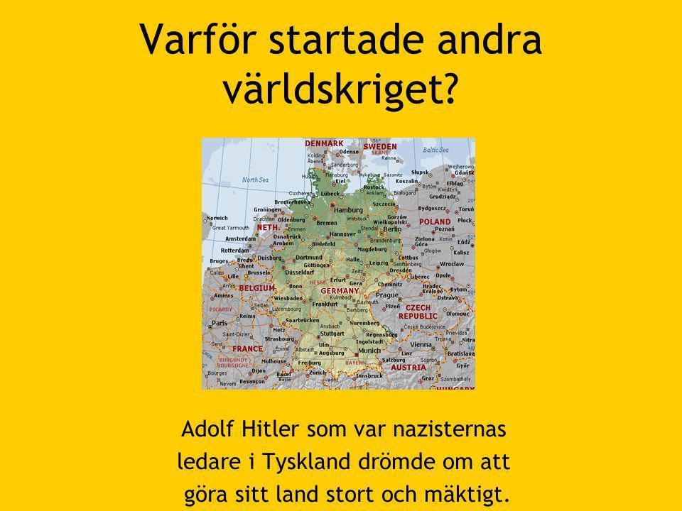 Varför startade andra världskriget