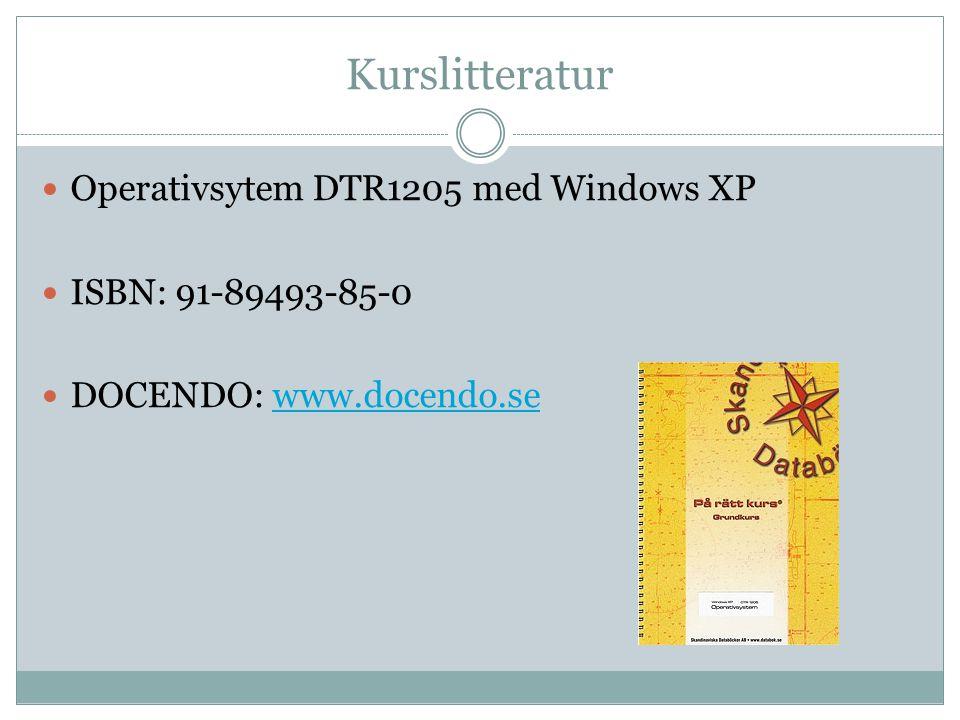 Kurslitteratur Operativsytem DTR1205 med Windows XP