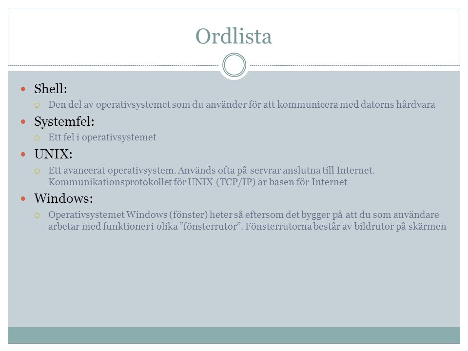 Ordlista Shell: Systemfel: UNIX: Windows: