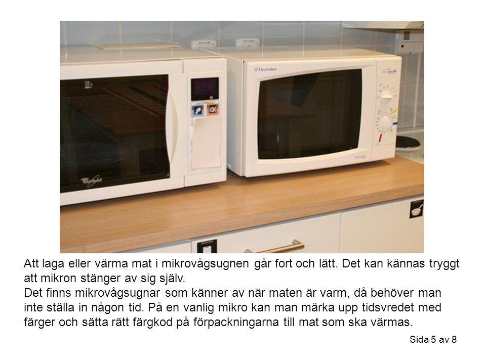Att laga eller värma mat i mikrovågsugnen går fort och lätt