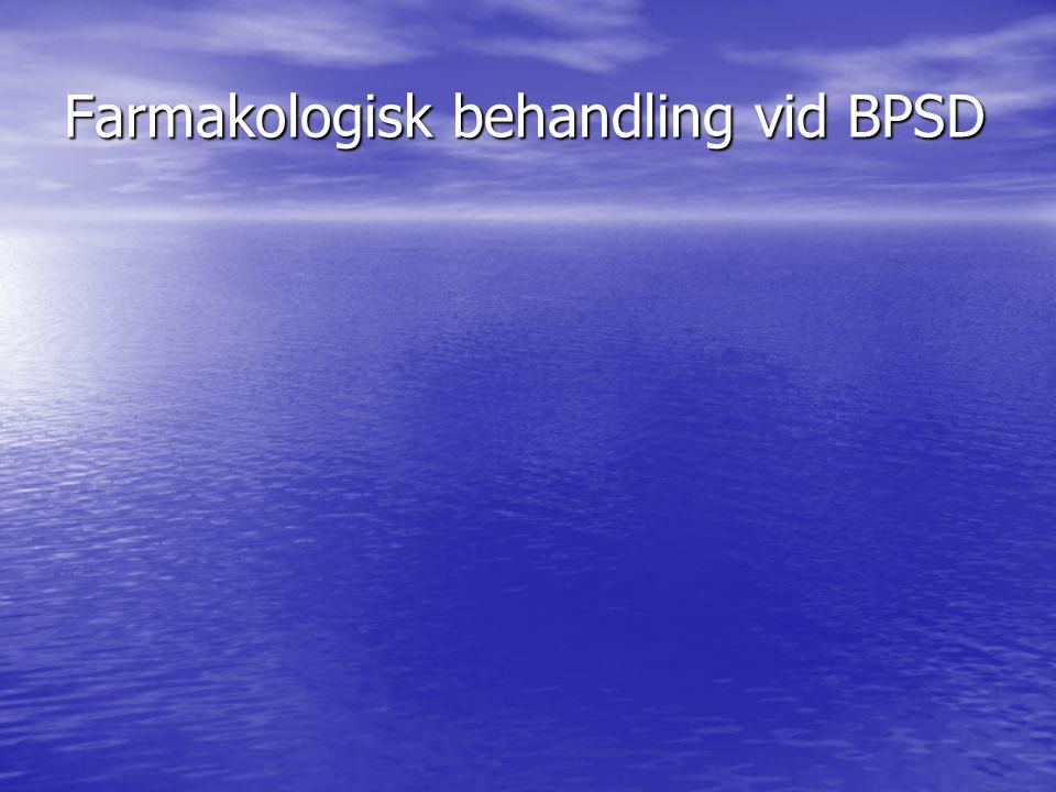 Farmakologisk behandling vid BPSD