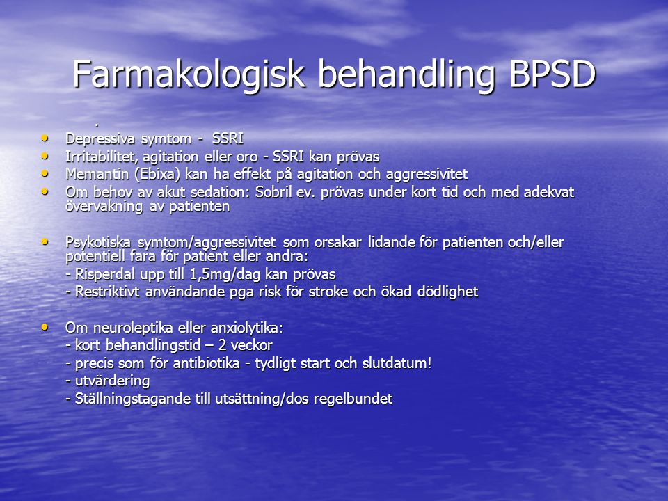 Farmakologisk behandling BPSD