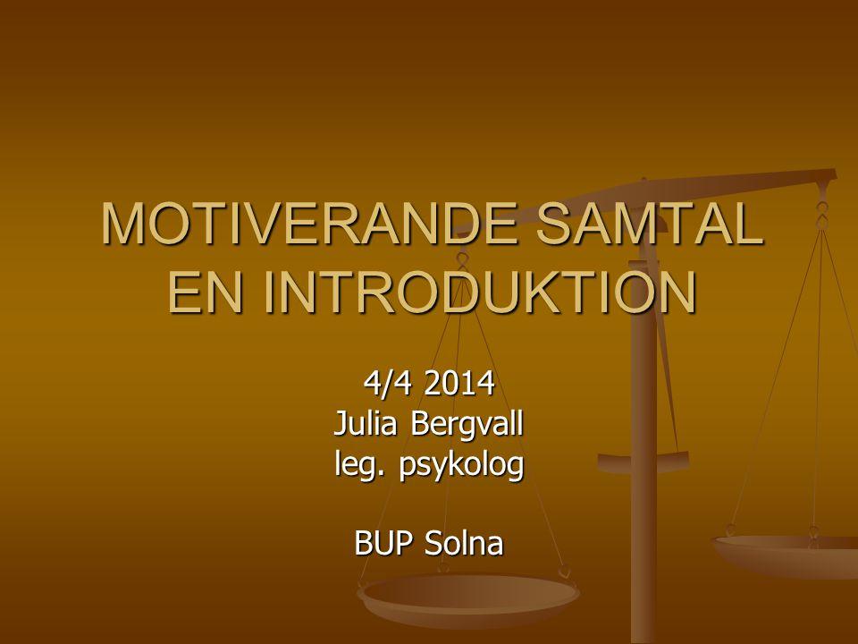 MOTIVERANDE SAMTAL EN INTRODUKTION