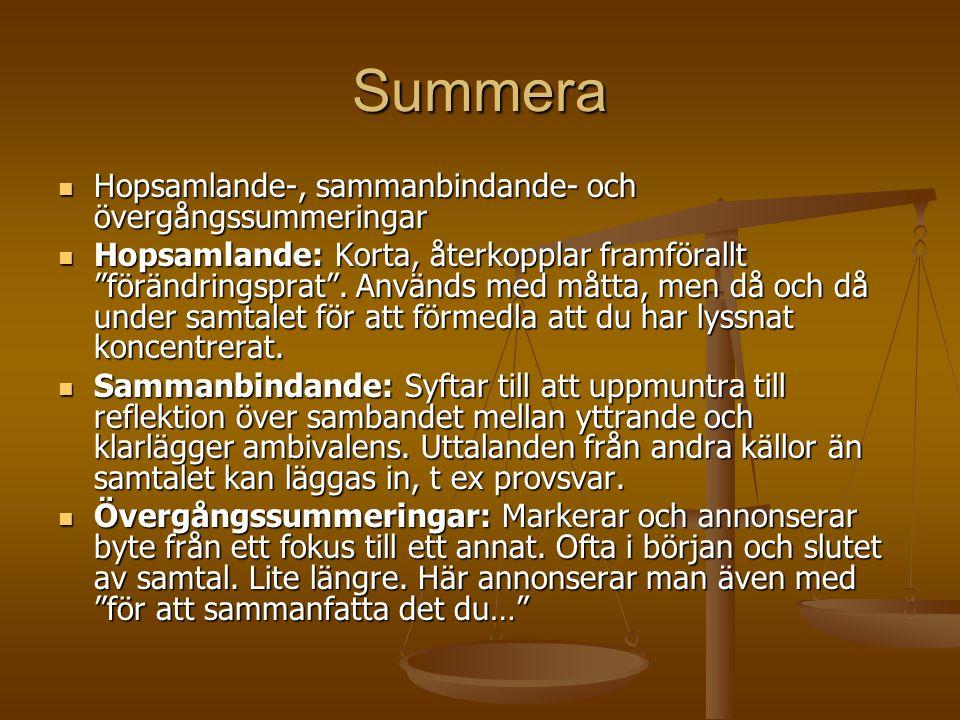 Summera Hopsamlande-, sammanbindande- och övergångssummeringar