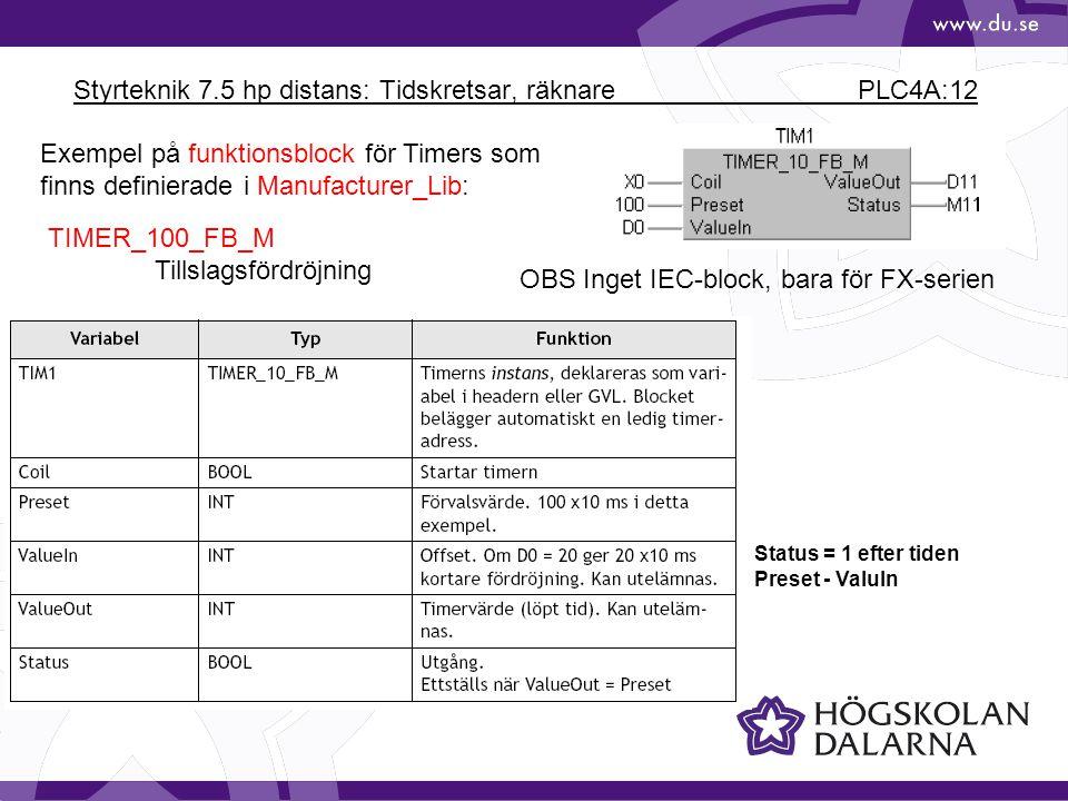 Styrteknik 7.5 hp distans: Tidskretsar, räknare PLC4A:12