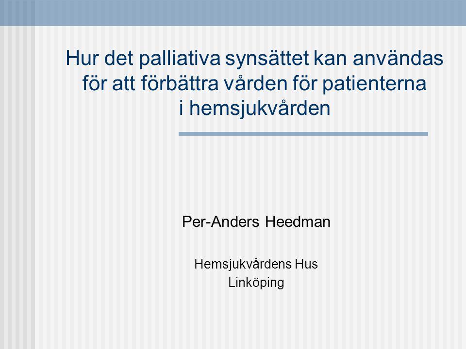 Per-Anders Heedman Hemsjukvårdens Hus Linköping