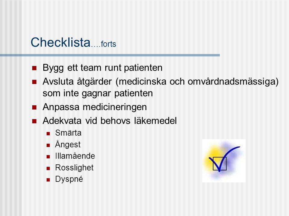 Checklista….forts Bygg ett team runt patienten