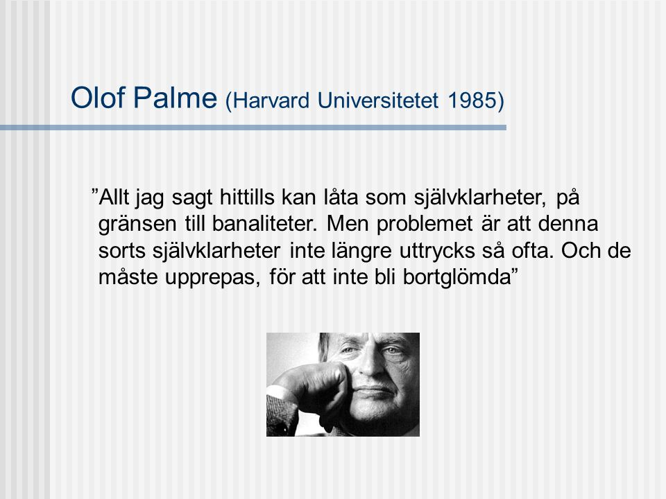 Olof Palme (Harvard Universitetet 1985)