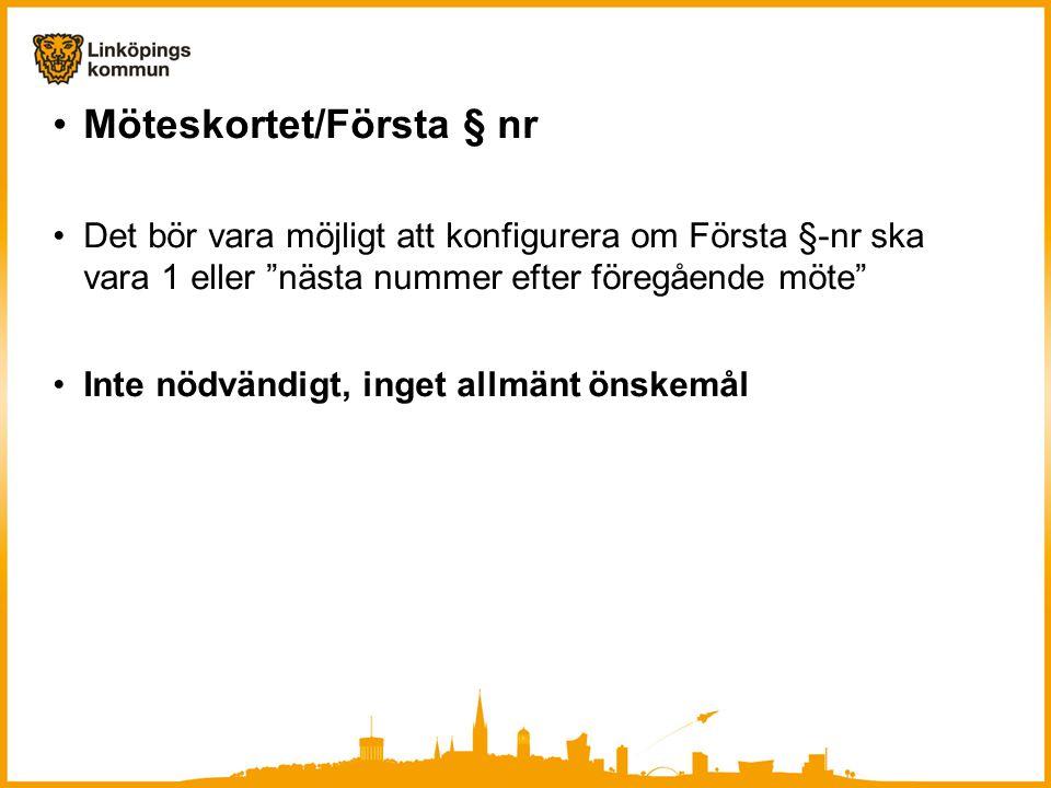 Möteskortet/Första § nr