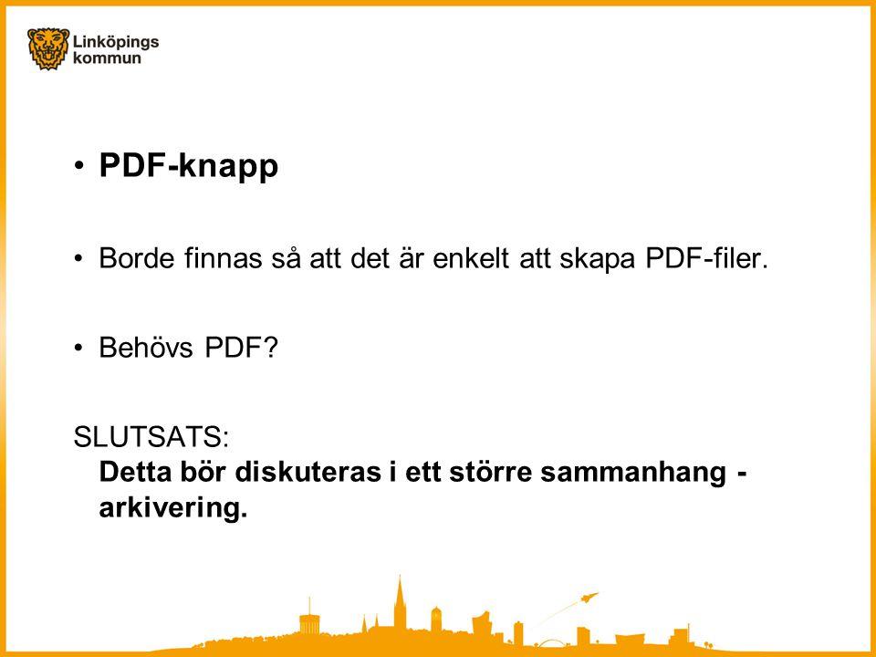 PDF-knapp Borde finnas så att det är enkelt att skapa PDF-filer.