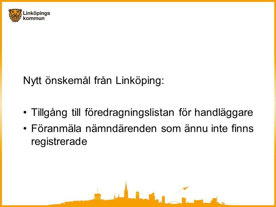 Nytt önskemål från Linköping:
