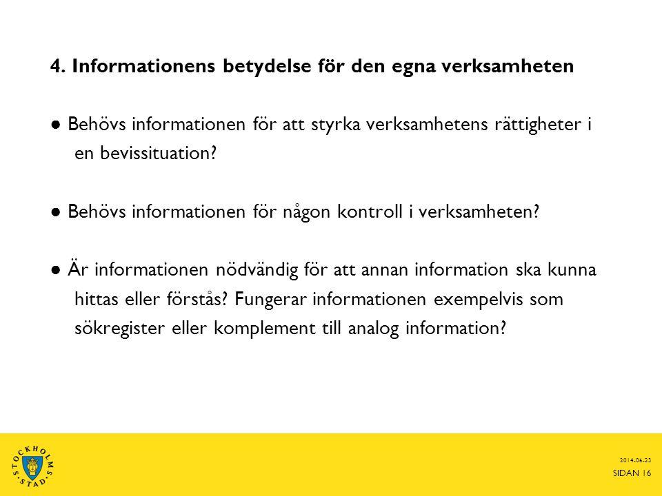 4. Informationens betydelse för den egna verksamheten