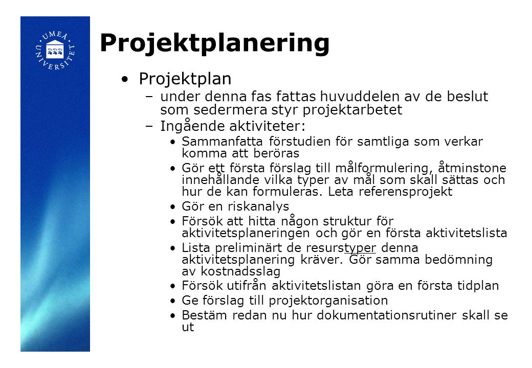 Projektplanering Projektplan