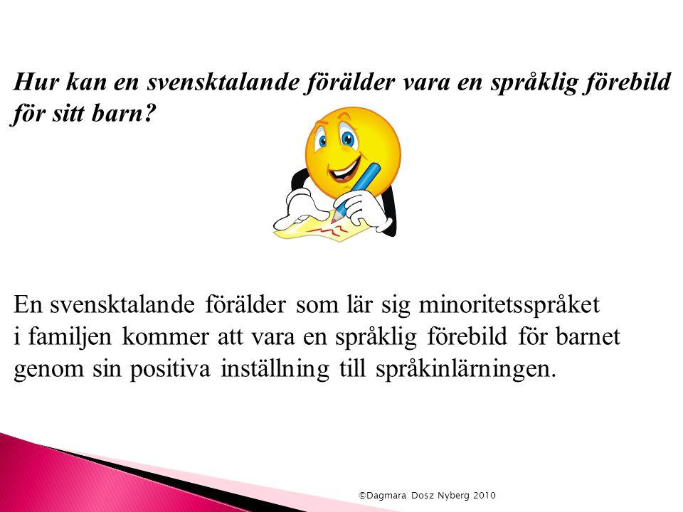Hur kan en svensktalande förälder vara en språklig förebild