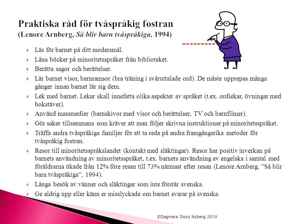 Praktiska råd för tvåspråkig fostran (Lenore Arnberg, Så blir barn tvåspråkiga, 1994)