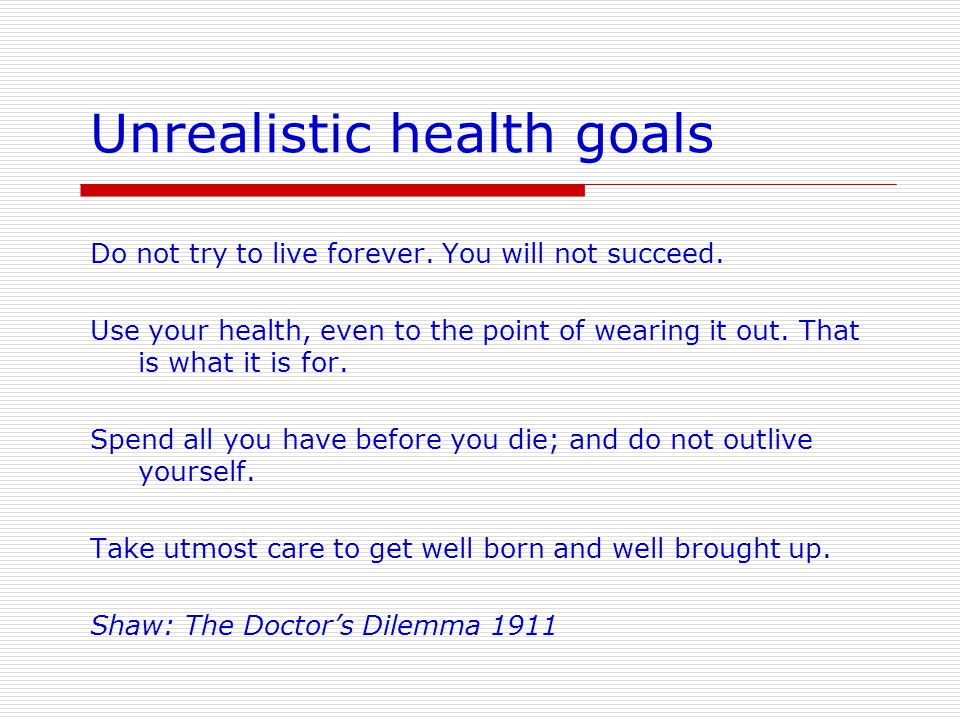 Unrealistic health goals
