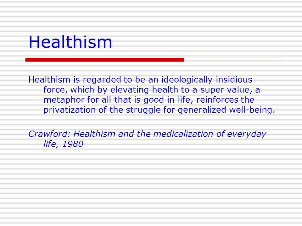 Healthism