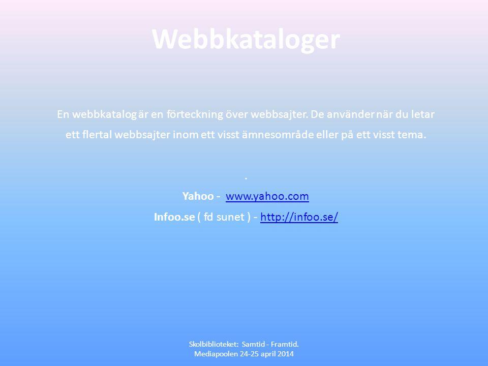 Webbkataloger En webbkatalog är en förteckning över webbsajter. De använder när du letar.