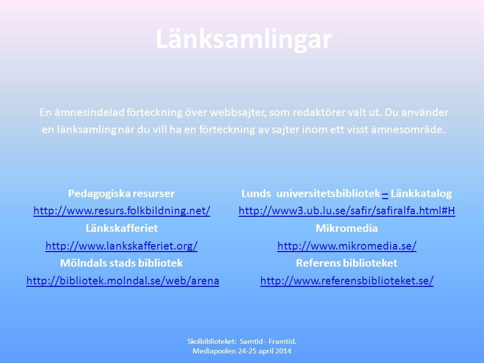 Mölndals stads bibliotek Lunds universitetsbibliotek – Länkkatalog