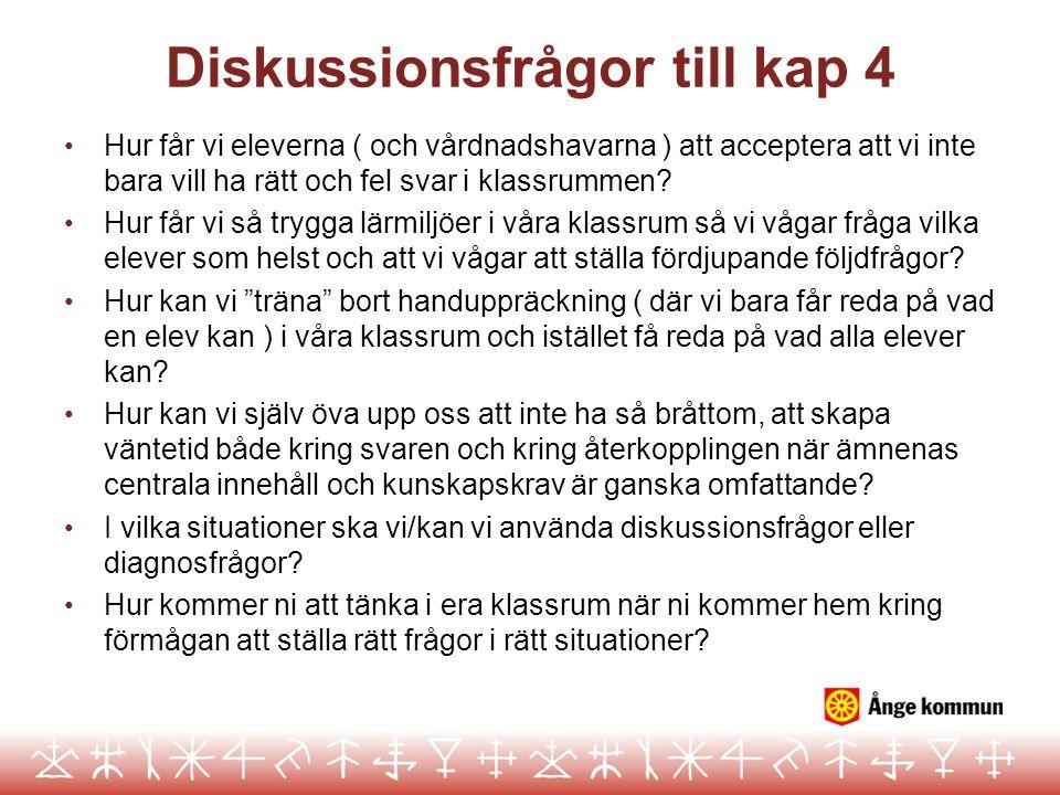 Diskussionsfrågor till kap 4