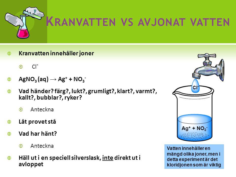 Kranvatten vs avjonat vatten