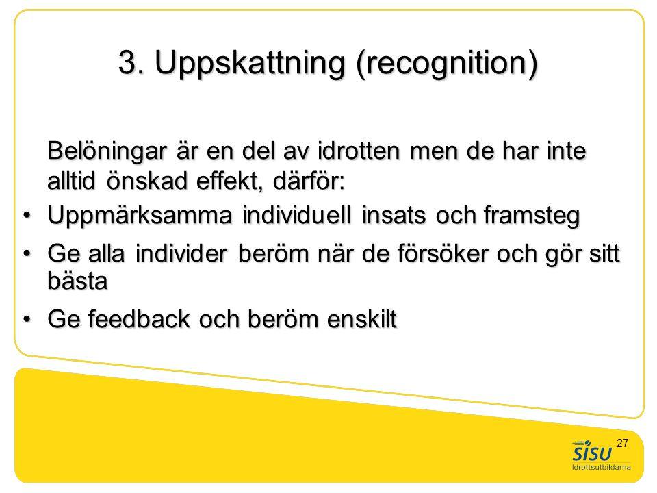 3. Uppskattning (recognition)