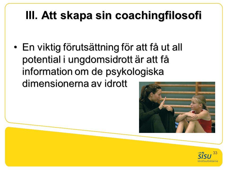 III. Att skapa sin coachingfilosofi