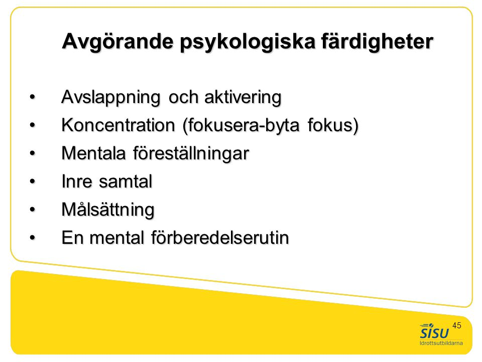 Avgörande psykologiska färdigheter