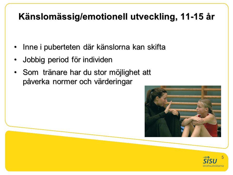 Känslomässig/emotionell utveckling, 11-15 år