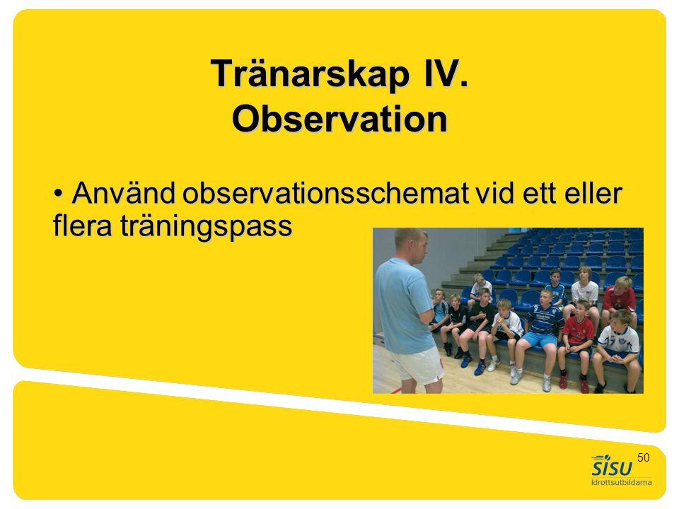 Tränarskap IV. Observation