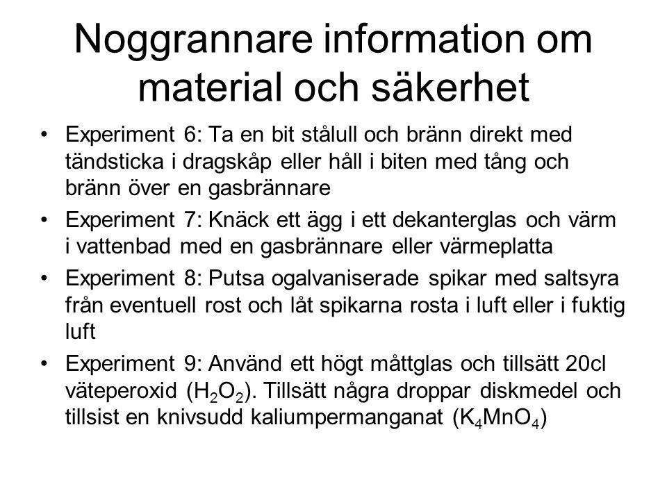 Noggrannare information om material och säkerhet