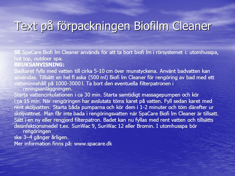 Text på förpackningen Biofilm Cleaner