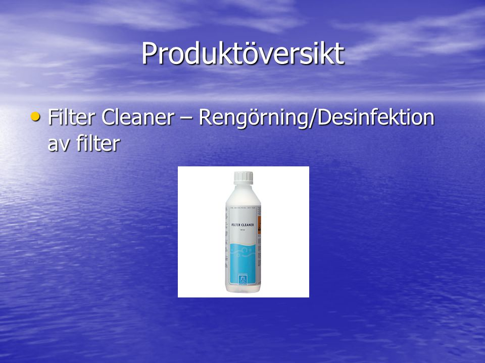 Produktöversikt Filter Cleaner – Rengörning/Desinfektion av filter