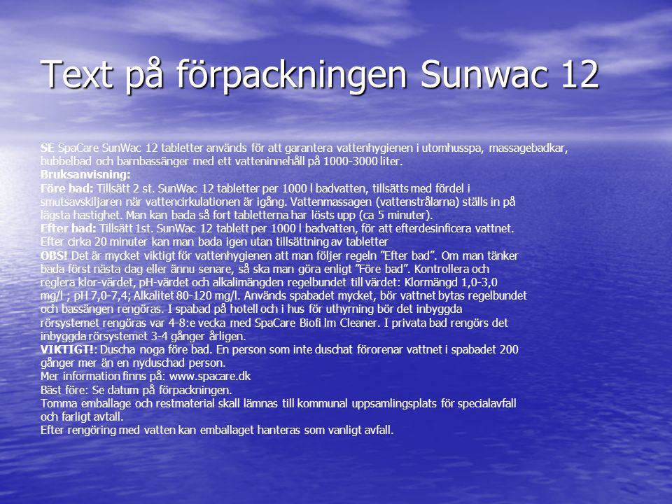 Text på förpackningen Sunwac 12