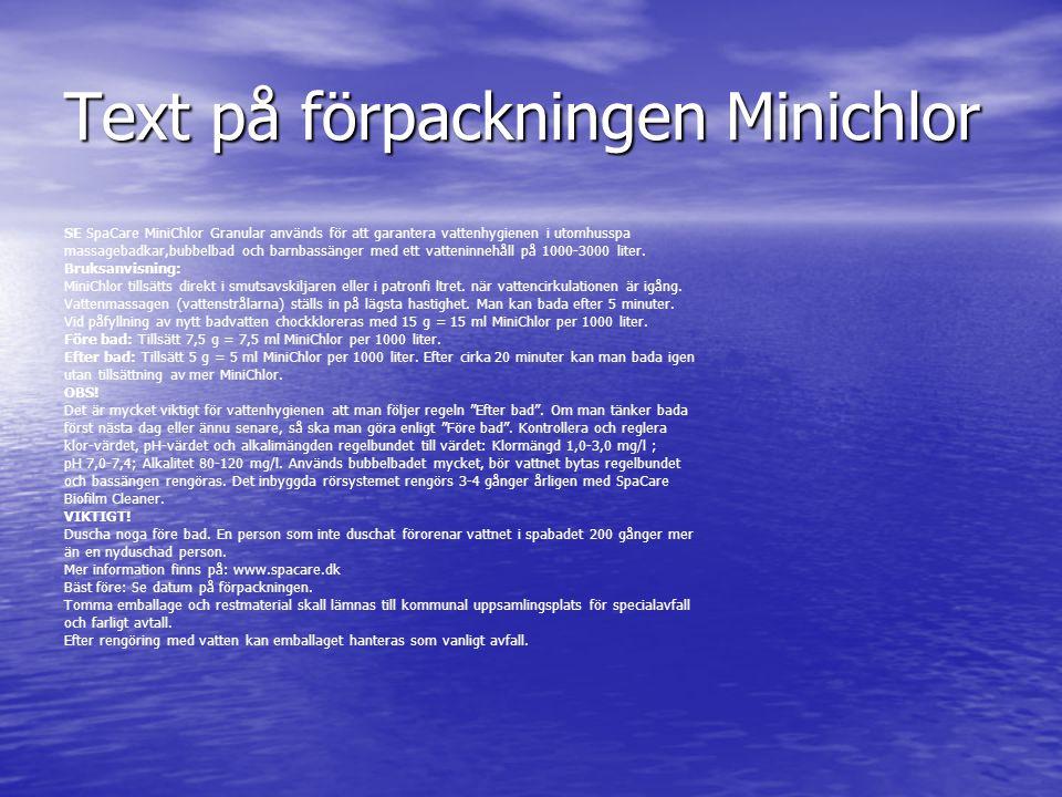Text på förpackningen Minichlor