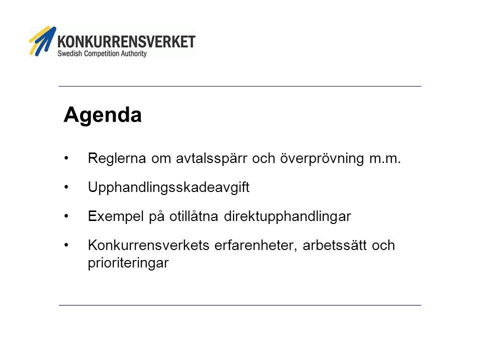 Agenda Reglerna om avtalsspärr och överprövning m.m.