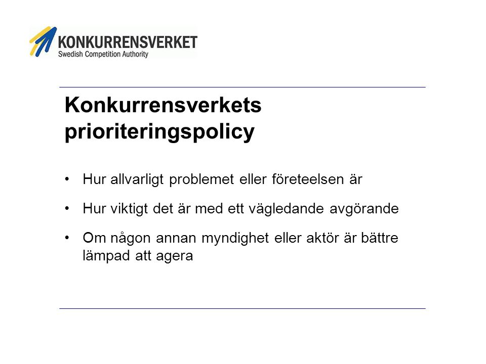 Konkurrensverkets prioriteringspolicy